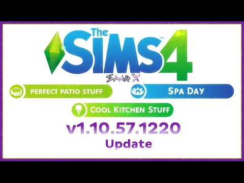 The Sims 4 Update [v1.10.57.1220] Cool Kitchen Stuff,Spa Day,Perfect Patio Stuff FREE DOWNLOAD