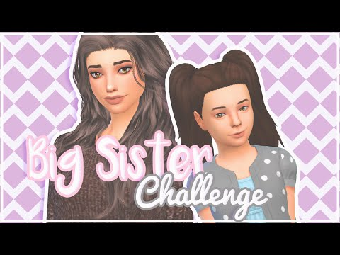 Let's Play The Sims 4: Big Sister Challenge - Trailer