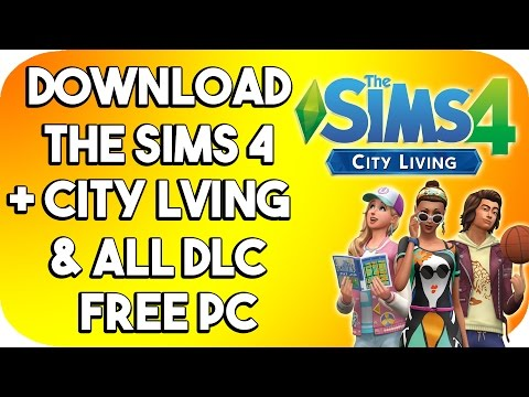 *NEW* Download The Sims 4: Deluxe Edition + City Living & ALL DLC FREE Windows 7/8/10 (Working 2017)