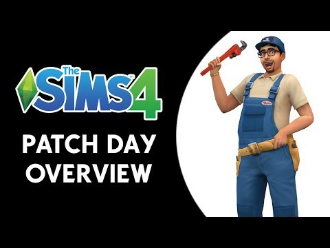 The Sims 4: Patch Day Overview!