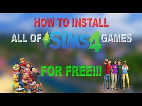 HOW TO DOWNLOAD ALL OF THE SIMS 4 GAMES FOR FREE | 2018 | KarmaTastic