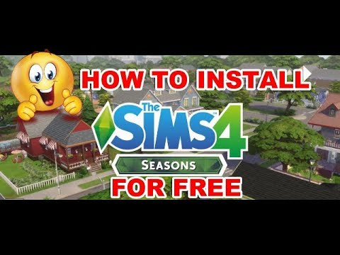 HOW TO DOWNLOAD THE SIMS 4 SEASONS FOR FREE | 2018 | KarmaTastic