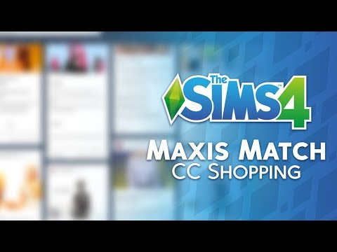 The Sims 4: Maxis Match Custom Content Shopping