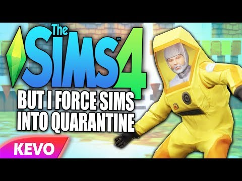 Sims 4 but I force sims into quarantine