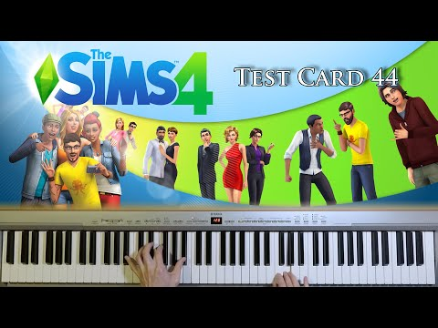Test Card 44 | The Sims 4 Soundtrack [Piano Cover]