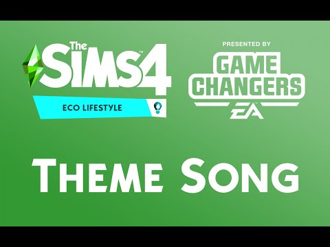 The Sims 4 Eco Lifestyle Theme Song