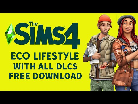 Download Sims 4 for Free with All DLCs (Sims 4 Free Download with Eco Lifestyle for PC)