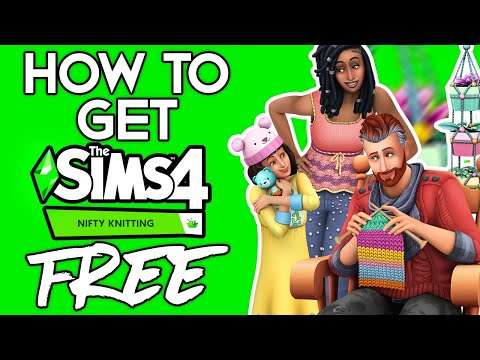 How To Get The Sims 4 For FREE With NIFTY KNITTING DLC 2020! THE SIMS 4 WITH ALL DLC FREE DOWNLOAD!