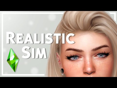 Making a Realistic Sim in The Sims 4 + CC List