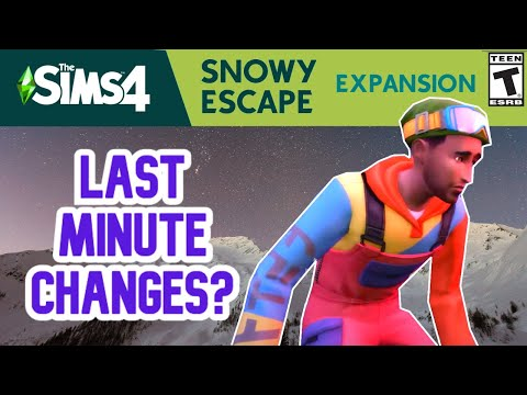 LAST MINUTE CHANGES? SNOWY ESCAPE - SIMS 4 NEWS 2020