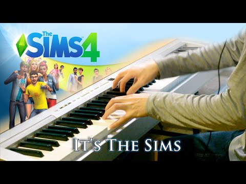 It's The Sims | The Sims 4 Main Theme [Piano Cover]