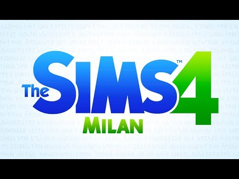 The Sims 4 Soundtrack - Milan [All Versions]