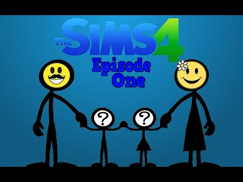 The Sims 4 Episode 1! Let's Make A Family!!!
