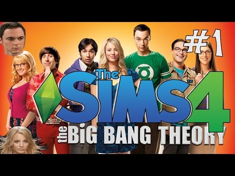 The Sims 4 | Big Bang Theory | Moving Day - Episode 1 | Gameplay | Let's Play