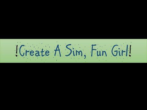 TS4, Create A Sim, Fun Girl!